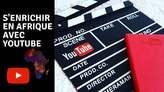 Formation Webinar: Créer Et Monétiser Une Chaîne YouTube en Afrique Sans Faire De Vidéos - Togo