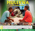 Mulekwa (the Twisted Fate) - Uganda